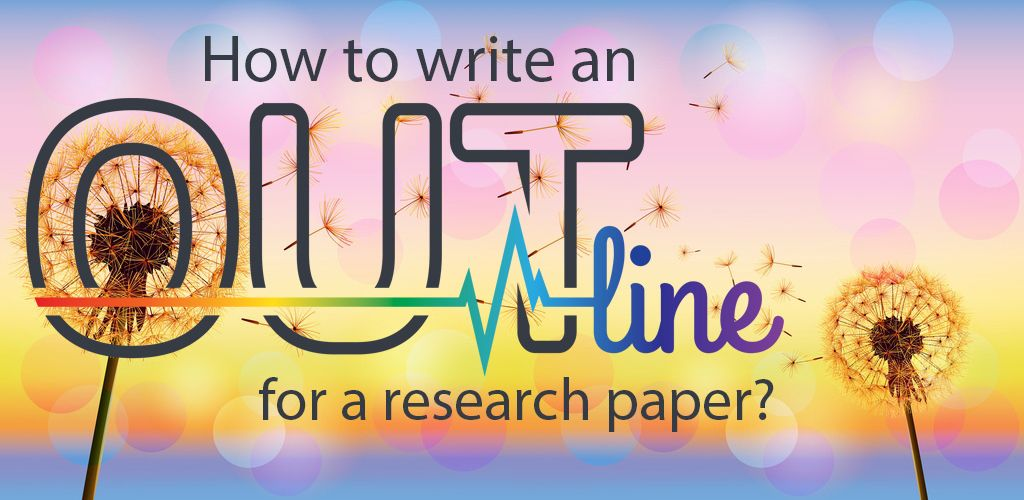 Image: 2017-08/how-to-write-an-outline-for-a-researh-paper.jpg
